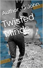 Twisted Minds: Reversing the Roles (a twisted mind) (English Edition)