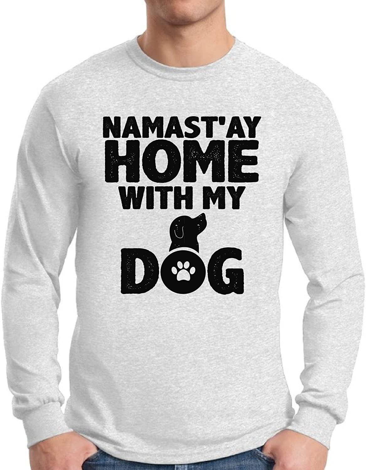 The Best Namastay Home With My Dog Shirt