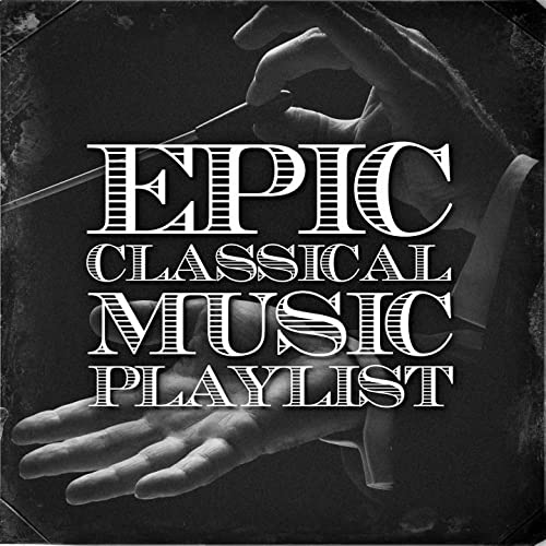 Epic Classical Music Playlist by Exam Study Classical Music