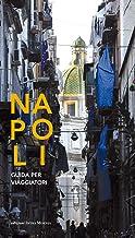 Permalink to Napoli. Guida per i viaggiatori PDF