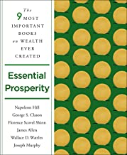 Essential Prosperity: The Fourteen Most Important Books on Wealth and Riches Ever Written