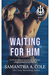 Waiting For Him (Trident Security Book 3) Kindle Edition