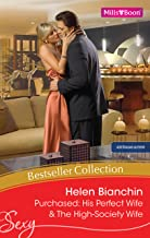 Helen Bianchin Bestseller Collection 201111/Purchased: His Perfect Wife/The High-Society Wife (Wedlocked!)