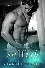 Selfish (Selfish Series Book 1)