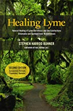 Healing Lyme: Natural Healing of Lyme Borreliosis and the Coinfections Chlamydia and Spotted Fever Rickettsiosis, 2nd Edition PDF
