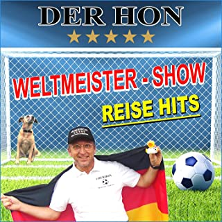 Weltmeister / Show Reise Hits