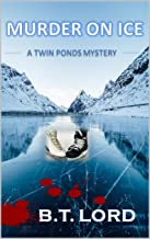 Murder on Ice (Twin Ponds Series Book 1)