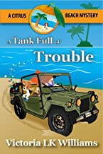 A Tank Full of Trouble: A Citrus Beach Mystery (English Edition)