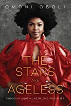 The Stars are Ageless: Finding My Light in Life, in Love and on Set