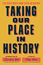 Taking Our Place in History: The Girls Write Now 2020 Anthology