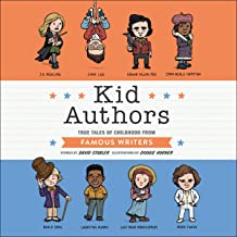 Kid Authors: True Tales of Childhood from Famous Writers