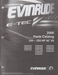 2006 EVINRUDE E-TEC 200-250 HP 90' V6 (see cover list) PARTS MANUAL (254)
