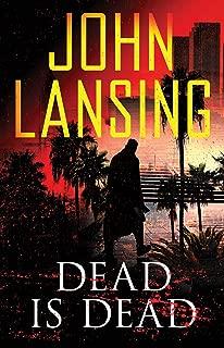 Dead Is Dead (The Jack Bertolino Series Book 3)