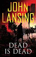 Dead Is Dead (The Jack Bertolino Series Book 3)