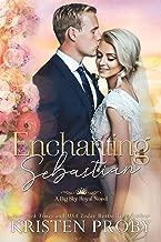 Enchanting Sebastian (Big Sky Royal Book 1)