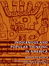 Indigenous and Popular Thinking in América (Latin America Otherwise)