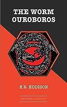 The Worm Ouroboros (Millennium Fantasy Masterworks) (English Edition)