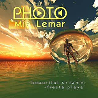 Photo Ft. Mia Lemar - Fiesta Playa & Beautiful Dreamer
