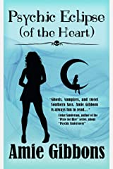 Psychic Eclipse (of the Heart) (The SDF Paranormal Mysteries Book 6) Kindle Edition