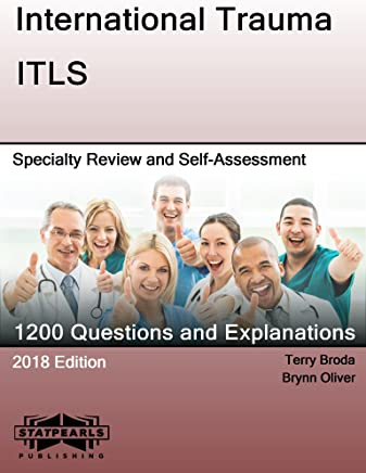 International Trauma ITLS: Speciality Review and Self-Assessment (StatPearls Review Series) (English Edition)