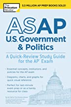 ASAP U.S. Government & Politics: A Quick-Review Study Guide for the AP Exam (College Test Preparation)