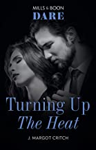 Turning Up the Heat (Miami Heat)