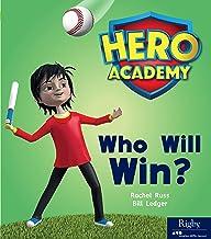 Hero Academy: Leveled Reader Set 3 Who Will Win?