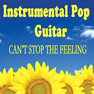 Instrumental Pop Guitar - Can't Stop the Feeling