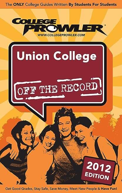 Union College 2012 (English Edition)