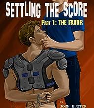Settling the Score -- Part 1: The Favor