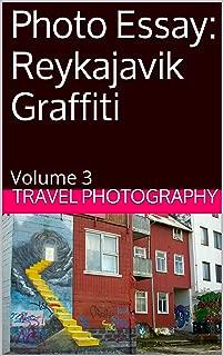 Photo Essay: Reykajavik Graffiti: Volume 3 (Photo Essays)