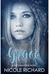The Beauty of Grace (She's Beautiful Series Book 1) Kindle Edition