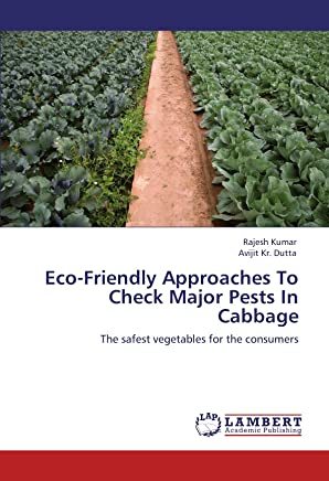 Eco-Friendly Approaches to Check Major Pests in Cabbage