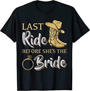Womens Last Ride Before She's The Bride T-shirt