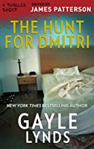 The Hunt for Dmitri (Thriller: Stories to Keep You Up All Night)