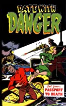 Date With Danger: Issue Two (Date With Danger (Reprints) Book 2)