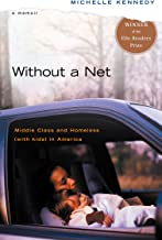 Without a Net: Middle Class and Homeless (with Kids) in America