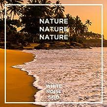 Nature Sounds - White Noise - ASMR
