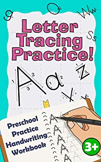 Letter Tracing Practice!: Preschool Practice Handwriting Workbook: Fun Kids Tracing Book Pre K, Kindergarten and Kids Ages 3-5 Reading And Writing