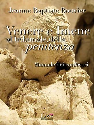 Venere e Imene al tribunale della penitenza