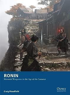 Ronin: Skirmish Wargames in the Age of the Samurai (Osprey Wargames)