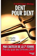 Dent pour dent : Une enquête de Nico Sirsky (Fayard Noir) Format Kindle
