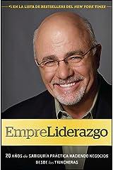 EmpreLiderazgo: 20 años de sabiduría práctica haciendo negocios de (Spanish Edition) Kindle Edition