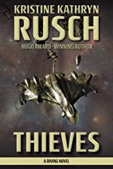 Thieves: A Diving Novel (The Diving Series Book 13) Kindle Edition