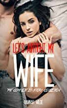Let's Airtight My Wife: The Complete 21 Story Collection