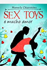 Sex Toys e Mucho Amor Formato Kindle