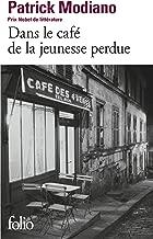 Dans Le Cafe de Jeunesse (Folio) (French Edition)
