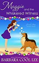 Maggie and the Whiskered Witness (A Carita Cove Mystery Book 6)
