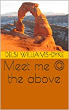 Meet me @ the above (English Edition)