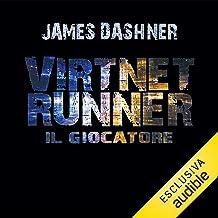 Virtnet runner - Il giocatore: The mortality doctrine 1
